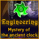 Engineering: The Mystery of the Ancient Clock