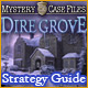 Mystery Case Files: Dire Grove  Strategy Guide